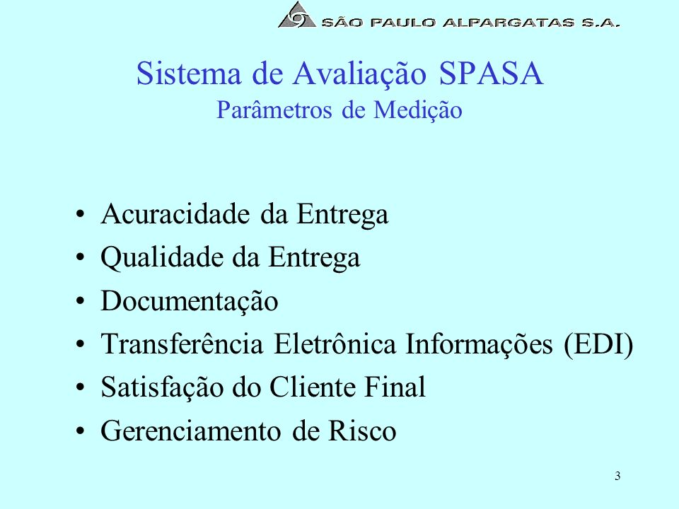 Sistema de Avaliação SPASA Parâmetros de Medição