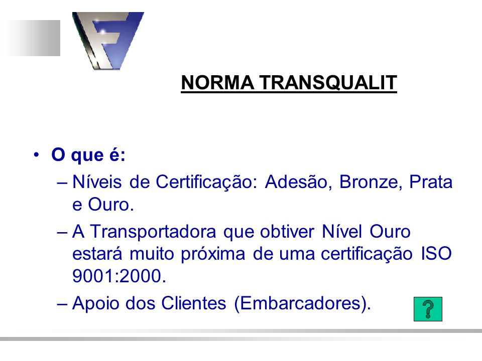 Níveis de Certificação: Adesão, Bronze, Prata e Ouro.