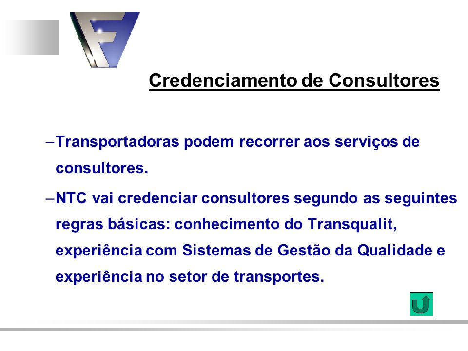 Transportadoras podem recorrer aos serviços de consultores.