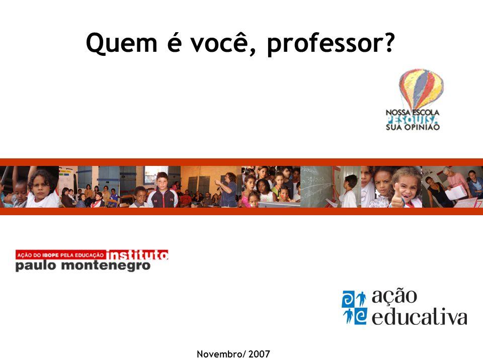 Quem é você, professor Novembro/ 2007