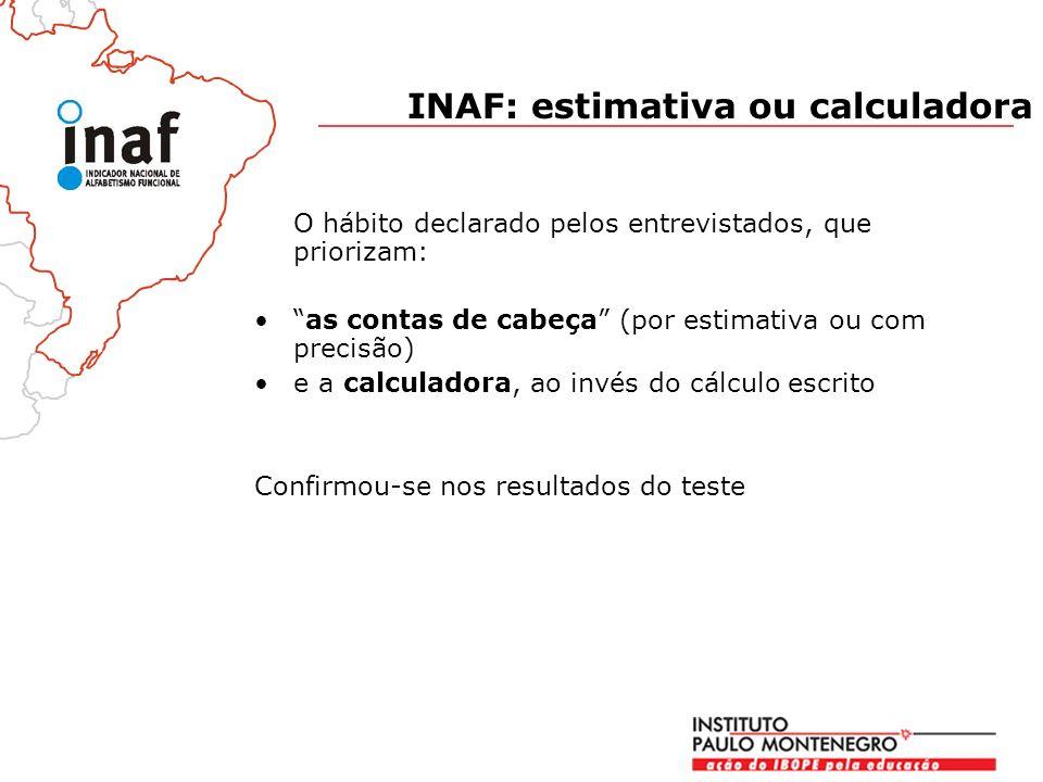 INAF: estimativa ou calculadora