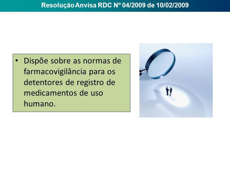 Resolução Anvisa RDC Nº 04/2009 de 10/02/2009