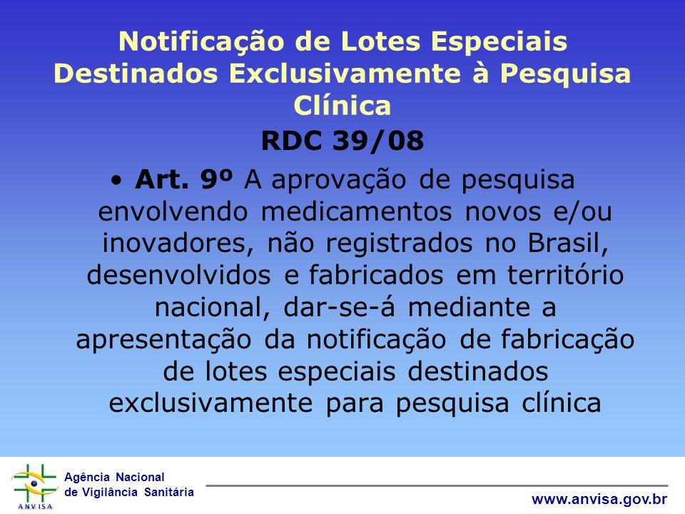 Notificação de Lotes Especiais Destinados Exclusivamente à Pesquisa Clínica