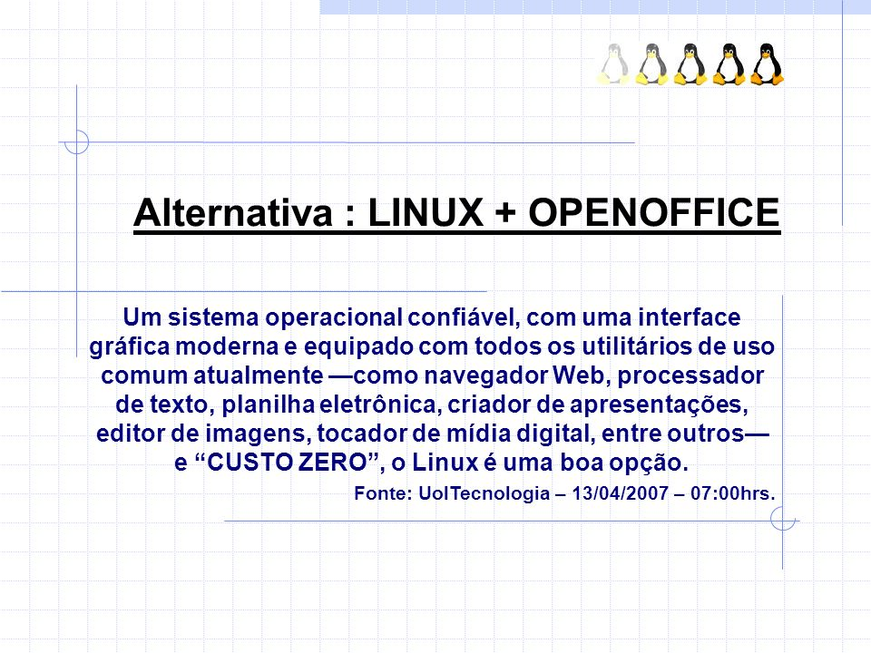 Alternativa : LINUX + OPENOFFICE