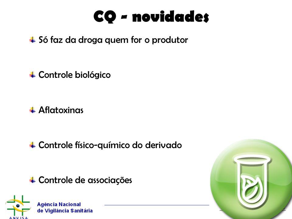 CQ - novidades Só faz da droga quem for o produtor Controle biológico