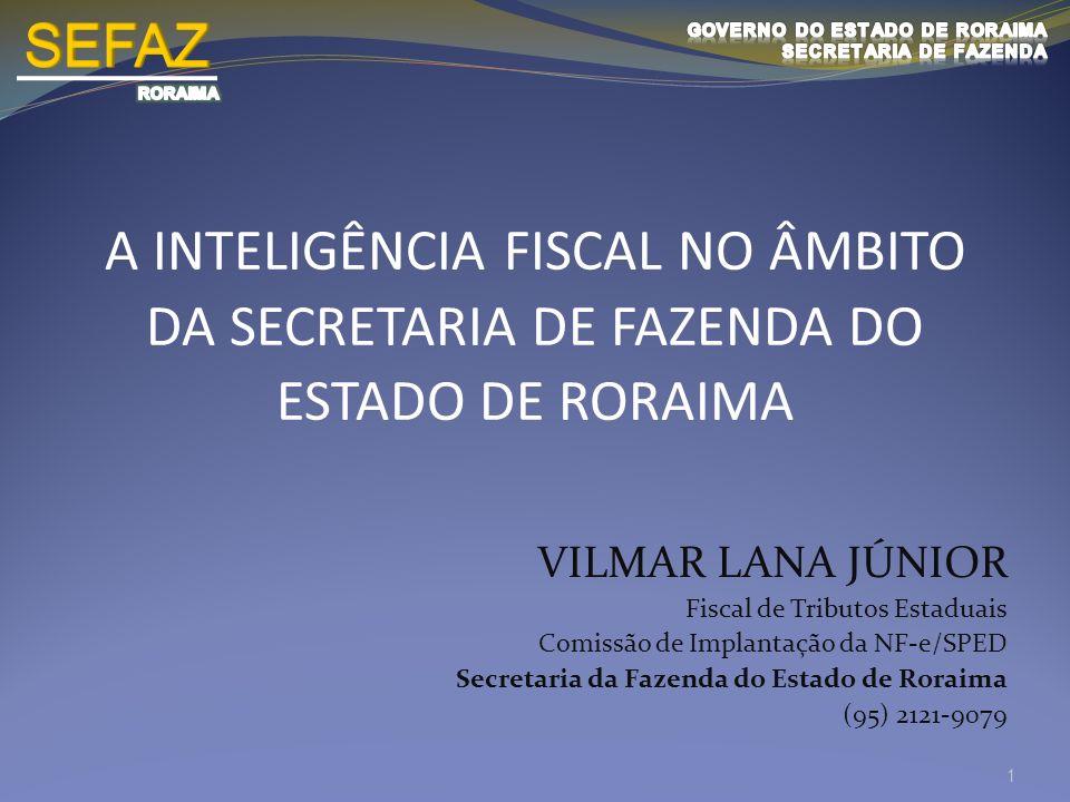 SEFAZ RORAIMA. GOVERNO DO ESTADO DE RORAIMA. SECRETARIA DE FAZENDA.