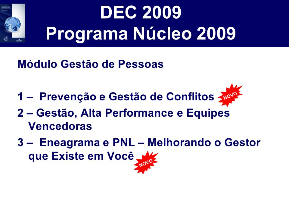 DEC 2009 Programa Núcleo 2009 Módulo Gestão de Pessoas