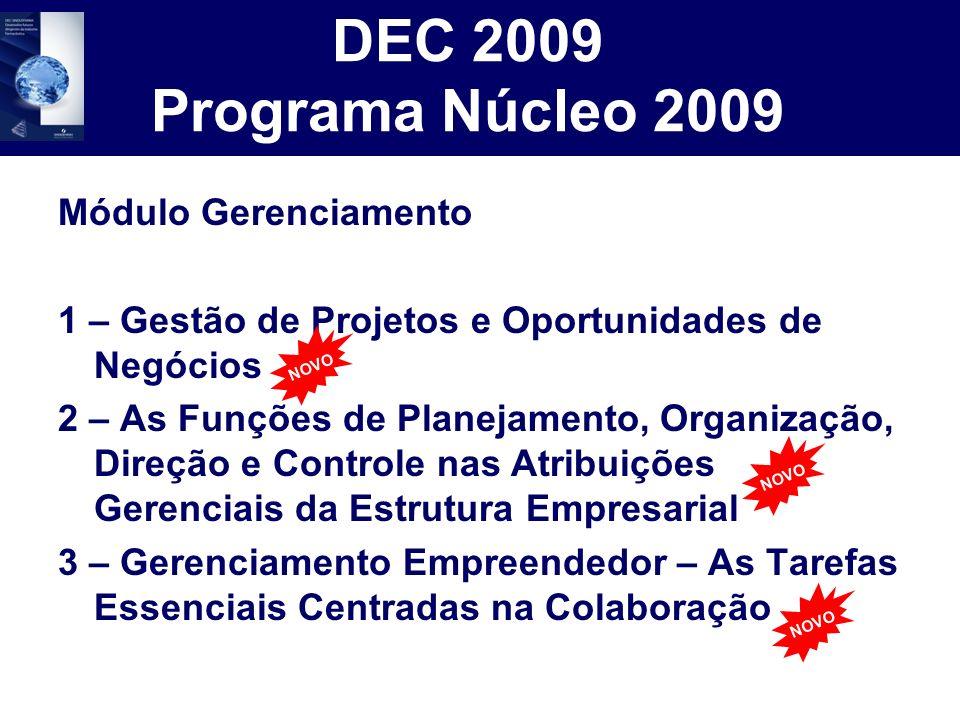 DEC 2009 Programa Núcleo 2009 Módulo Gerenciamento