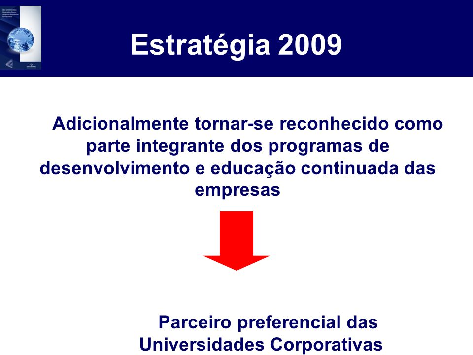 Parceiro preferencial das Universidades Corporativas