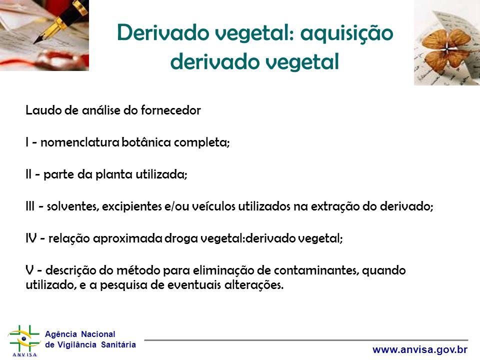 Derivado vegetal: aquisição derivado vegetal