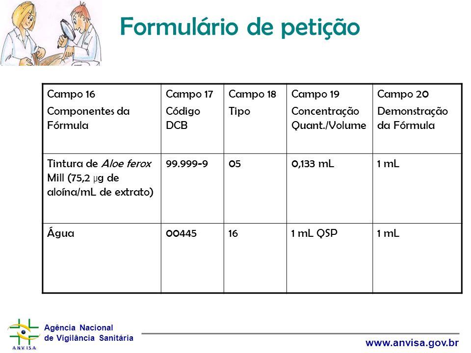 Formulário de petição Campo 16 Componentes da Fórmula Campo 17