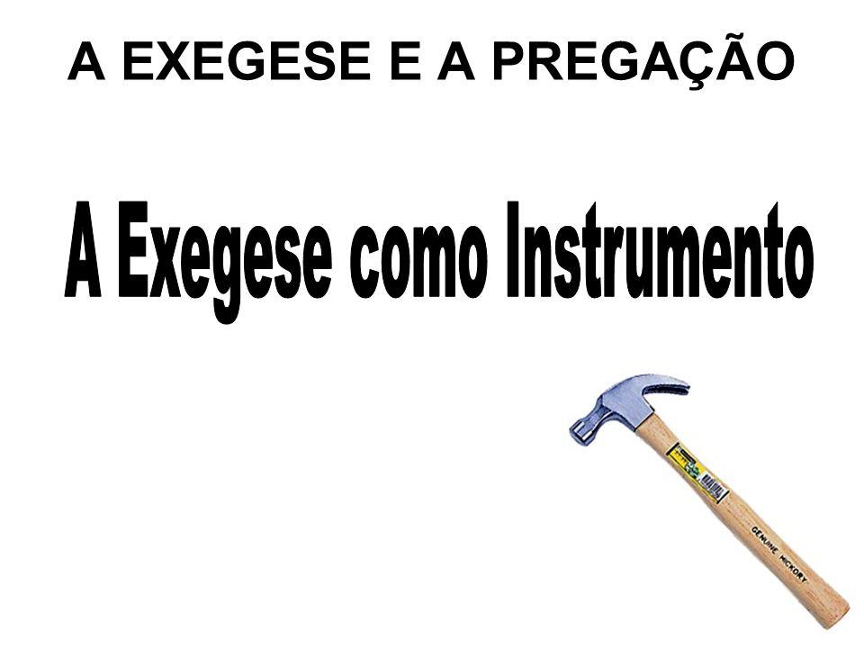 A Exegese como Instrumento