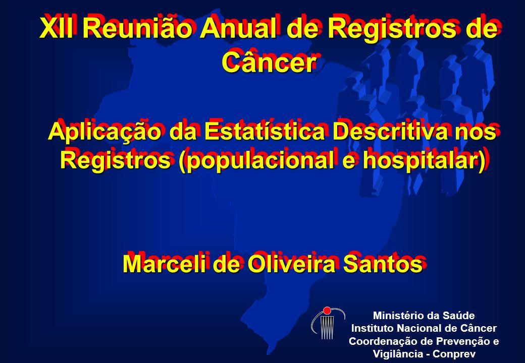 XII Reunião Anual de Registros de Câncer