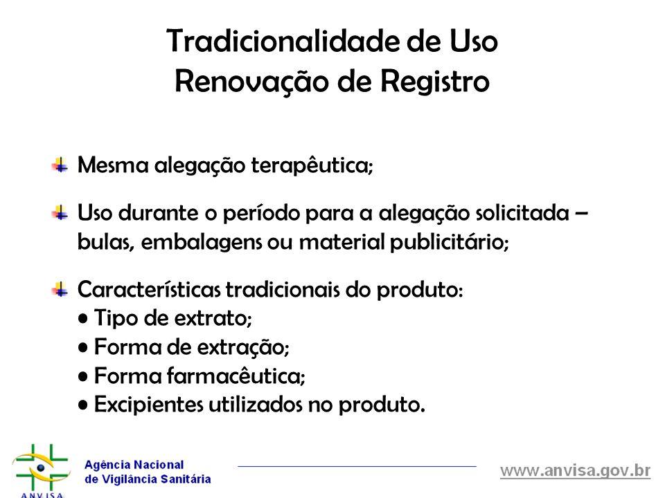 Tradicionalidade de Uso Renovação de Registro
