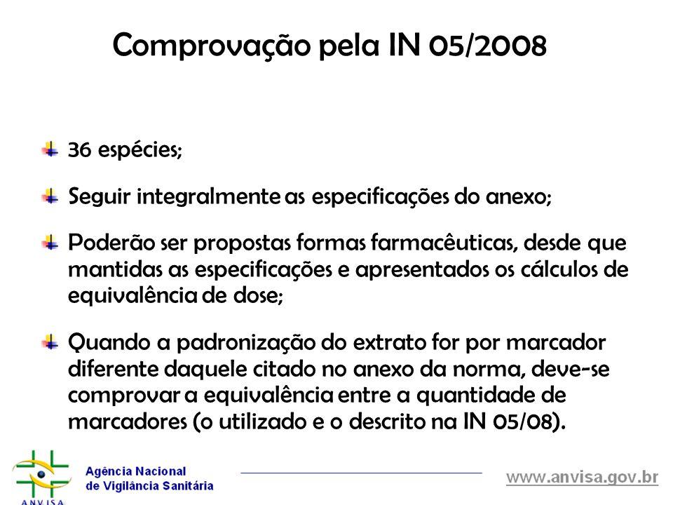 Comprovação pela IN 05/2008 36 espécies;