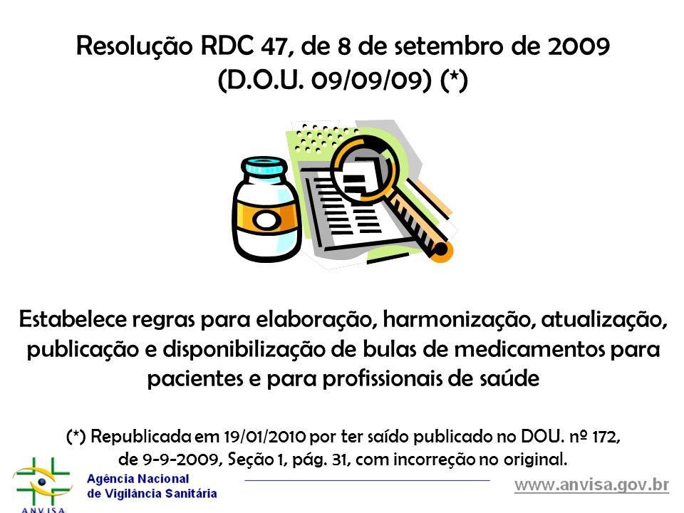 Resolução RDC 47, de 8 de setembro de 2009 (D. O. U. 09/09/09) (