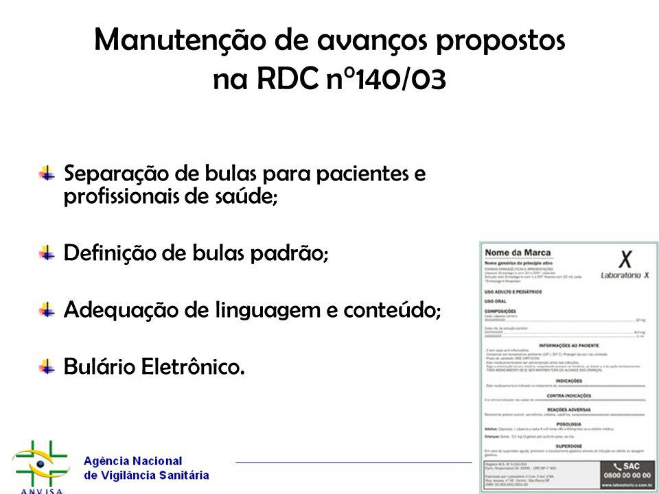 Manutenção de avanços propostos na RDC n°140/03