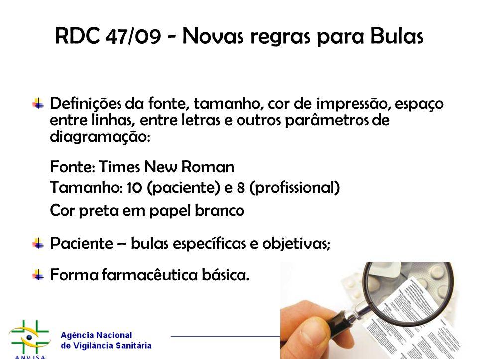 RDC 47/09 - Novas regras para Bulas