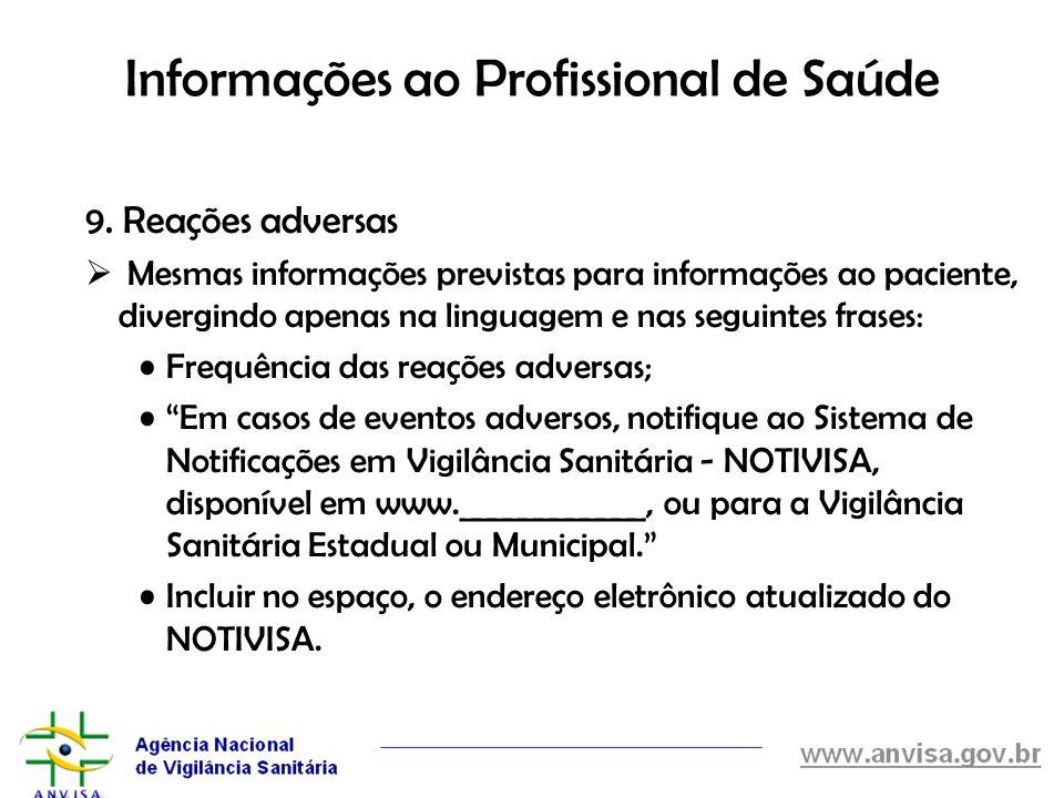 Informações ao Profissional de Saúde