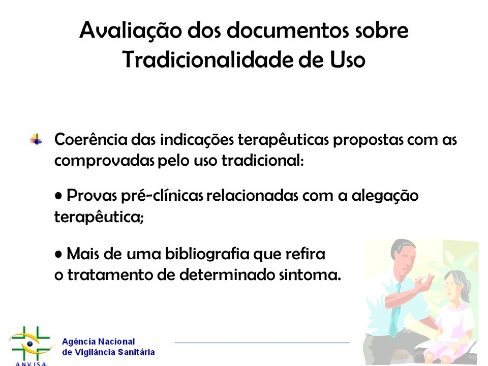 Avaliação dos documentos sobre Tradicionalidade de Uso