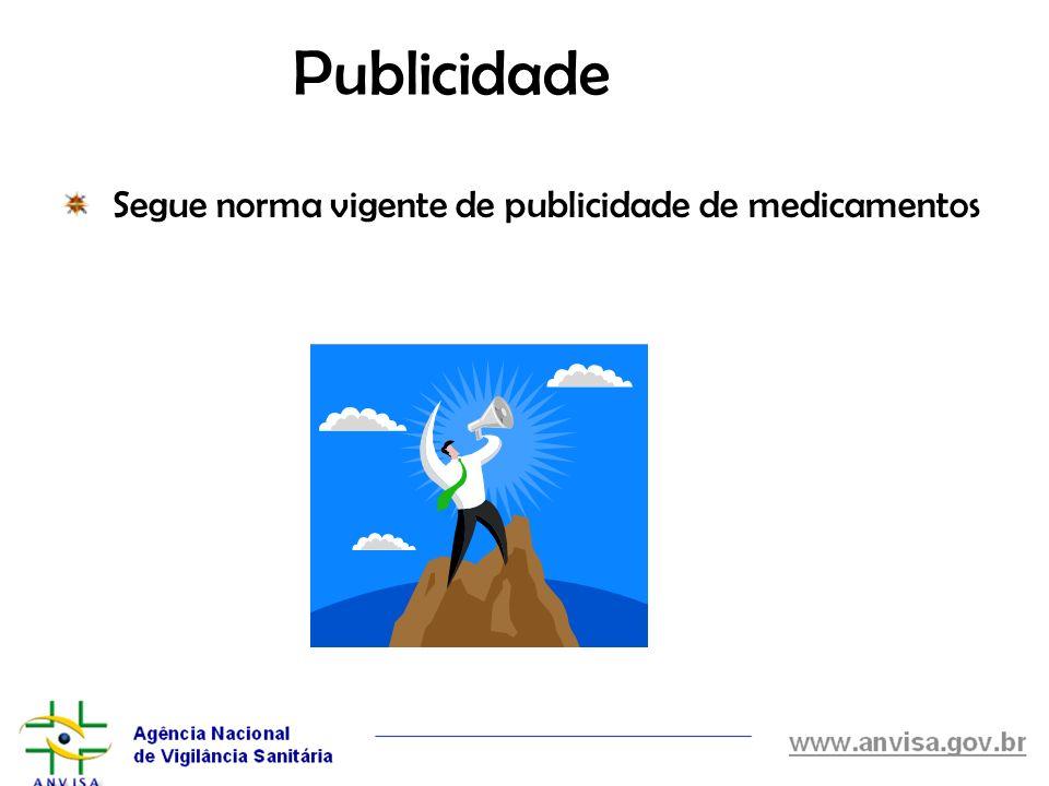 Publicidade Segue norma vigente de publicidade de medicamentos