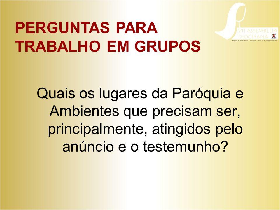 PERGUNTAS PARA TRABALHO EM GRUPOS
