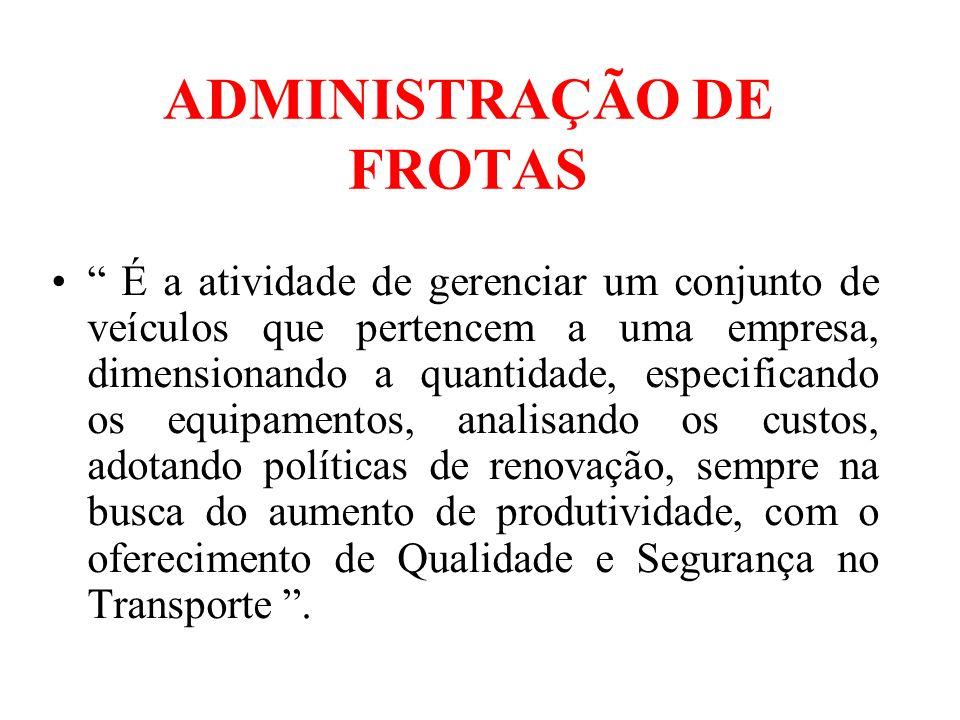 ADMINISTRAÇÃO DE FROTAS