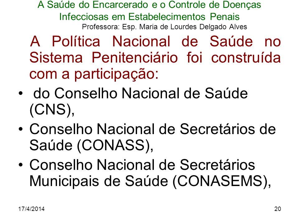 do Conselho Nacional de Saúde (CNS),