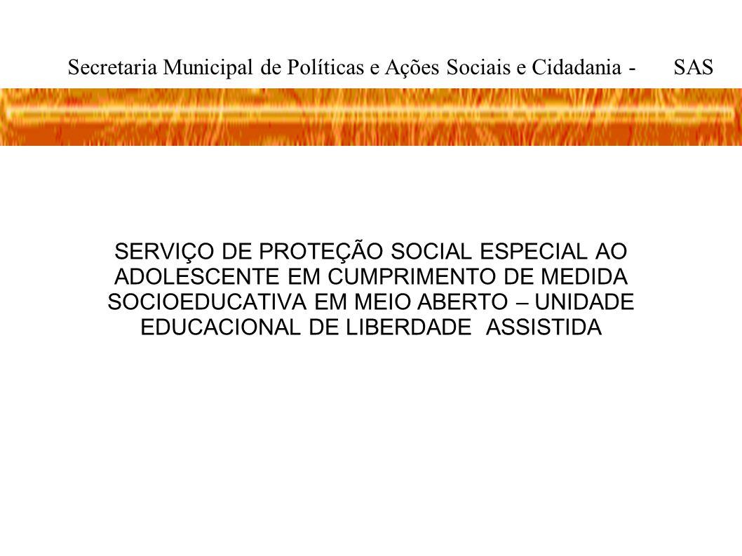 Secretaria Municipal de Políticas e Ações Sociais e Cidadania - SAS