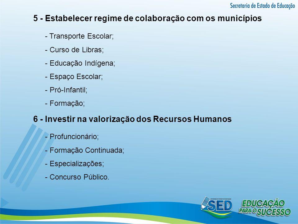 5 - Estabelecer regime de colaboração com os municípios