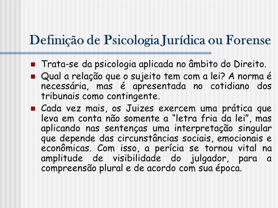 Definição de Psicologia Jurídica ou Forense