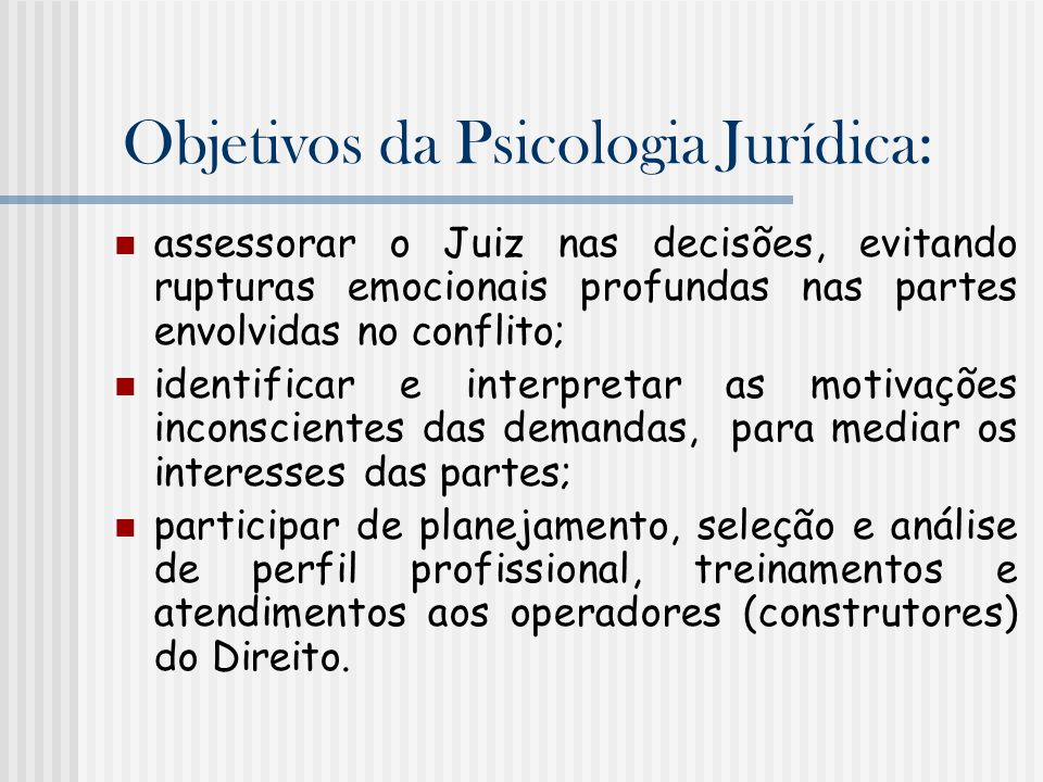 Objetivos da Psicologia Jurídica: