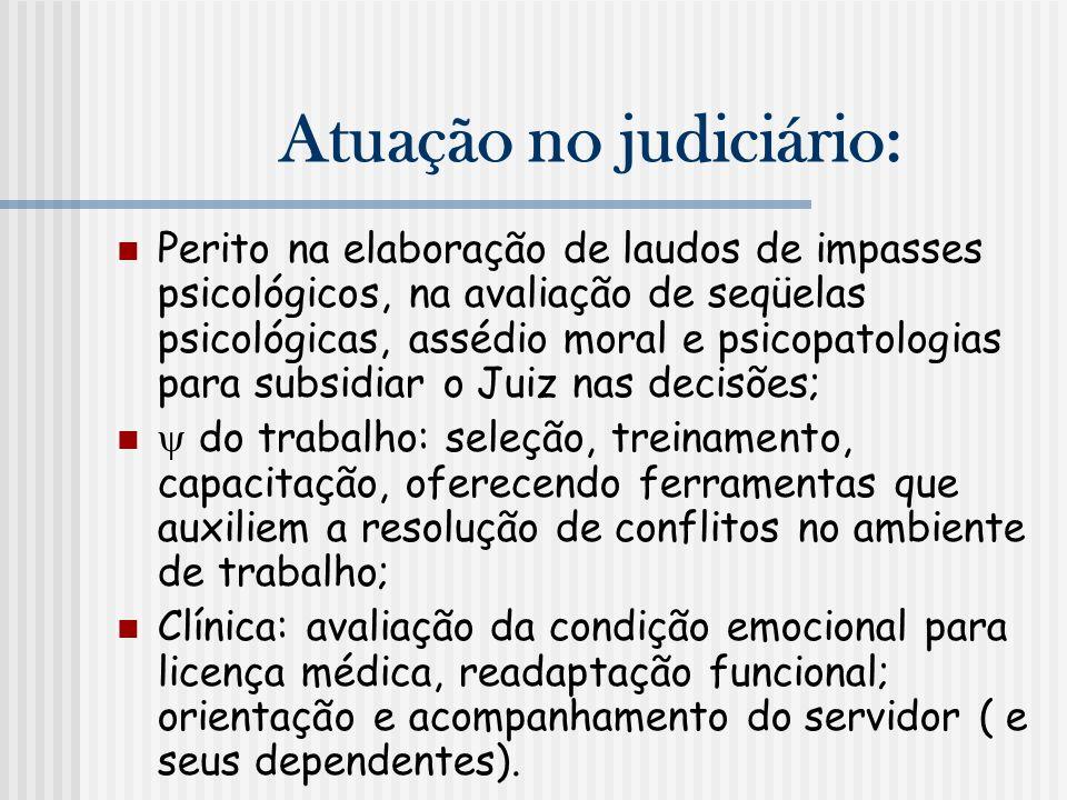 Atuação no judiciário: