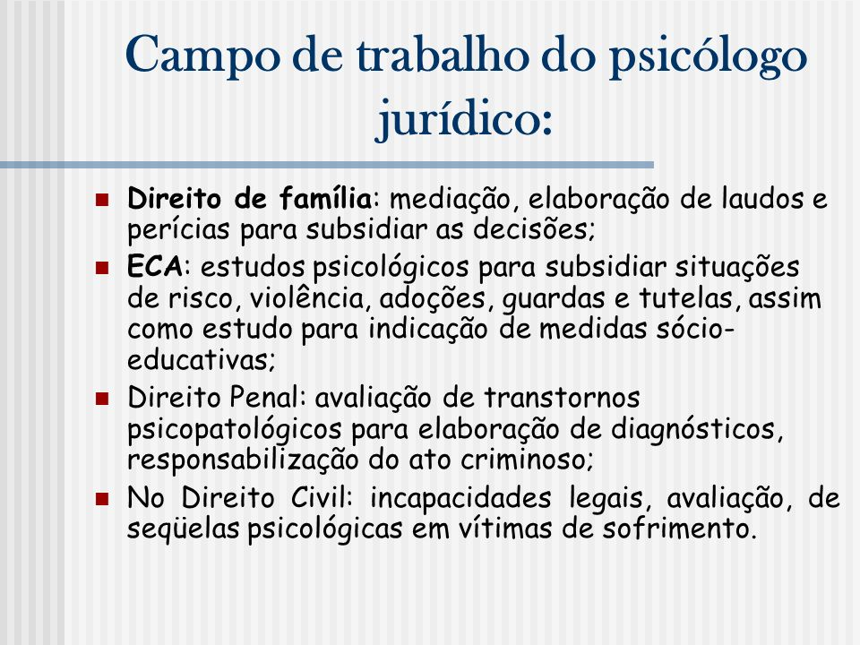 Campo de trabalho do psicólogo jurídico: