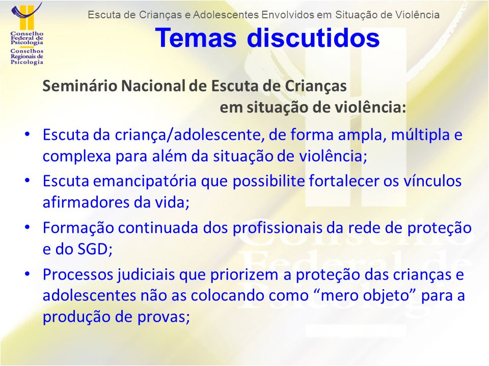 Seminário Nacional de Escuta de Crianças em situação de violência:
