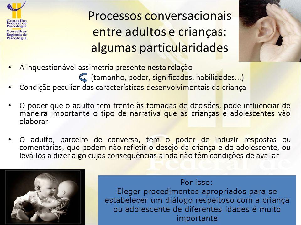 Processos conversacionais entre adultos e crianças: algumas particularidades