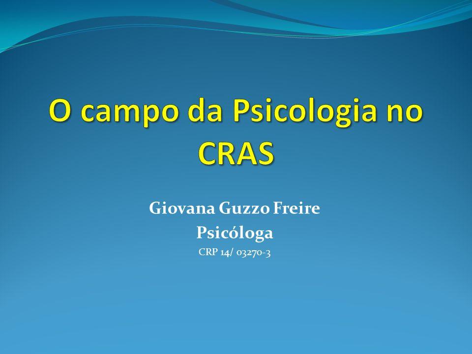 O campo da Psicologia no CRAS