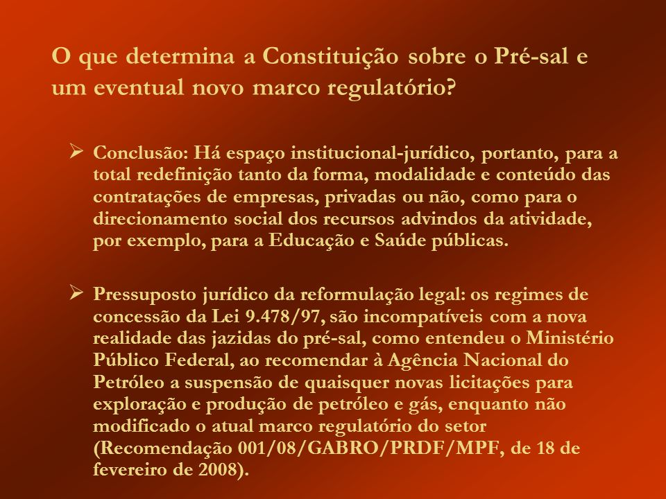 O que determina a Constituição sobre o Pré-sal e um eventual novo marco regulatório