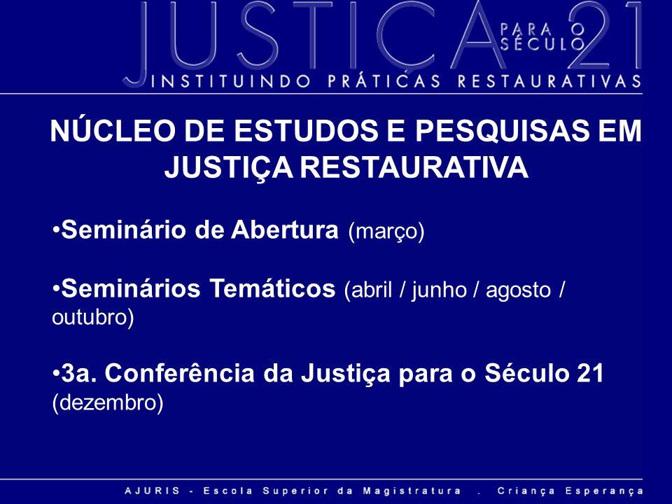 NÚCLEO DE ESTUDOS E PESQUISAS EM JUSTIÇA RESTAURATIVA