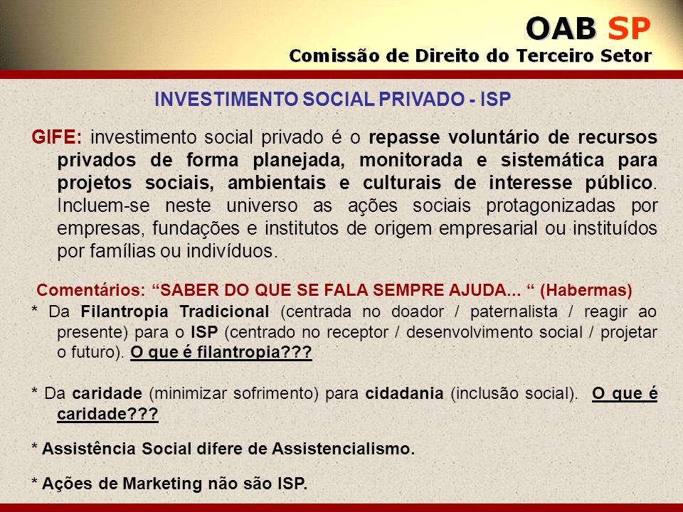 INVESTIMENTO SOCIAL PRIVADO - ISP