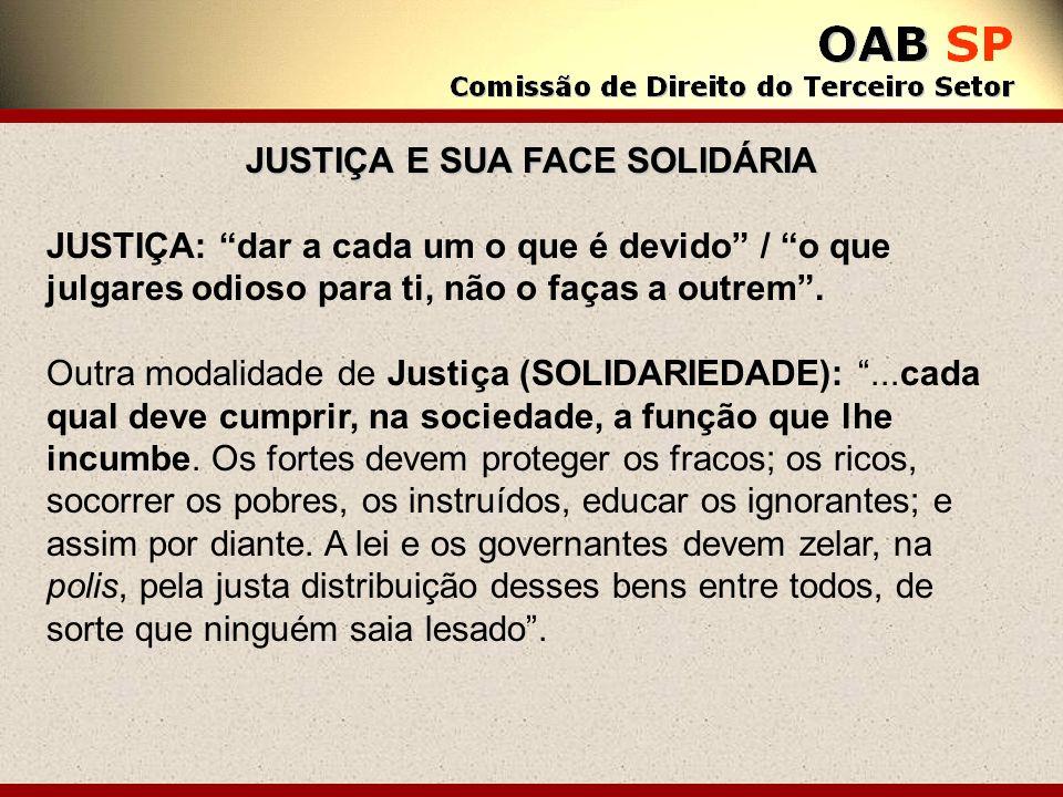 JUSTIÇA E SUA FACE SOLIDÁRIA