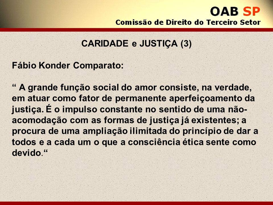 CARIDADE e JUSTIÇA (3) Fábio Konder Comparato: