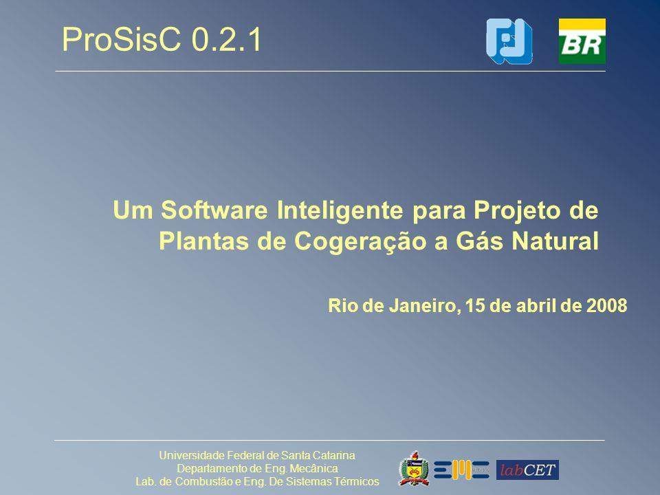 ProSisC 0.2.1 Um Software Inteligente para Projeto de Plantas de Cogeração a Gás Natural