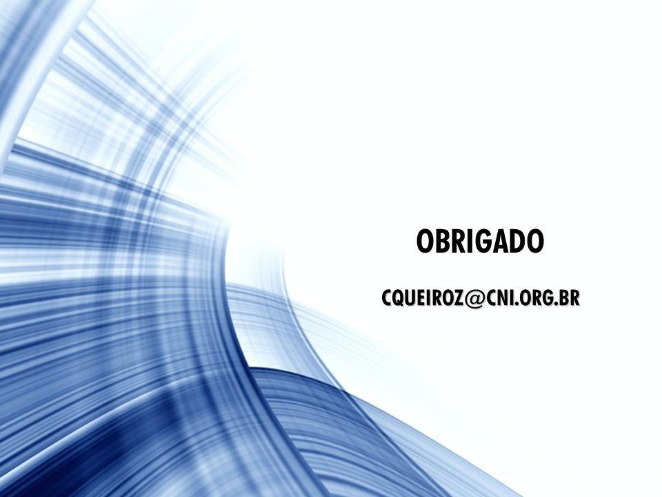 15 OBRIGADO CQUEIROZ@CNI.ORG.BR