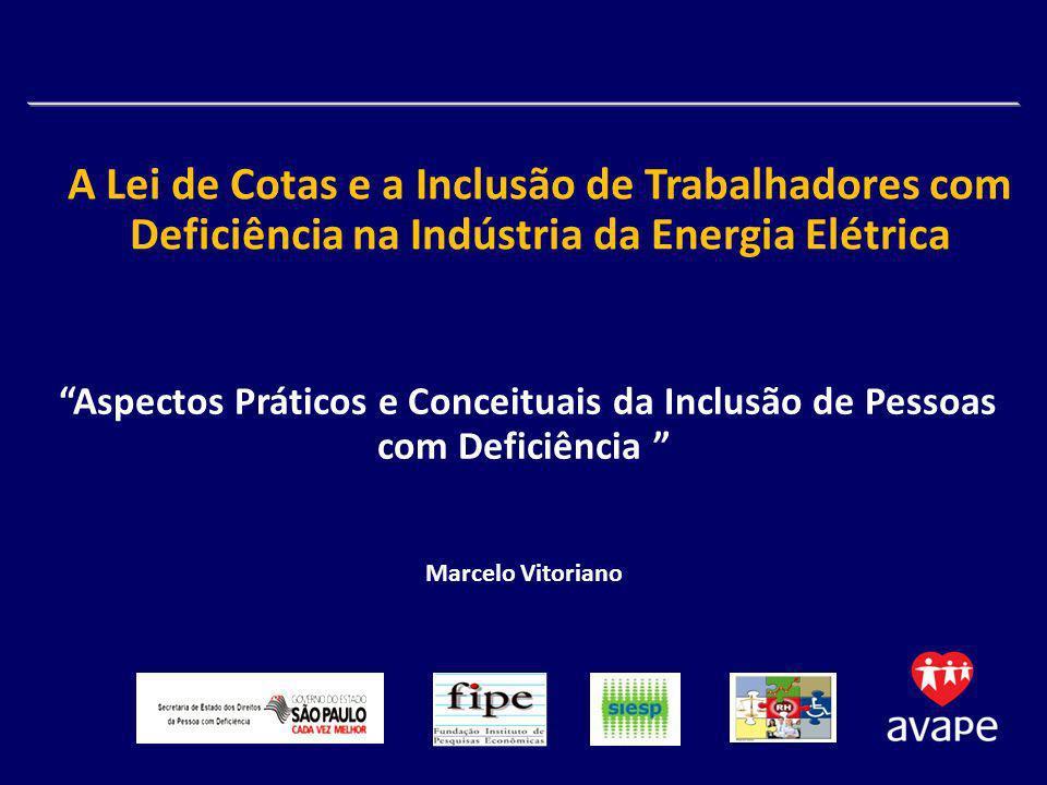 A Lei de Cotas e a Inclusão de Trabalhadores com Deficiência na Indústria da Energia Elétrica