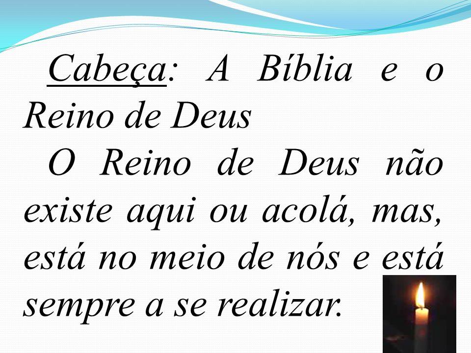 Cabeça: A Bíblia e o Reino de Deus