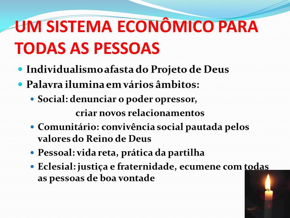 UM SISTEMA ECONÔMICO PARA TODAS AS PESSOAS