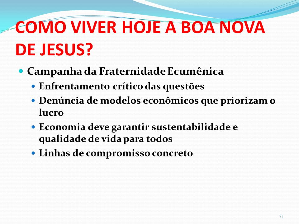 COMO VIVER HOJE A BOA NOVA DE JESUS