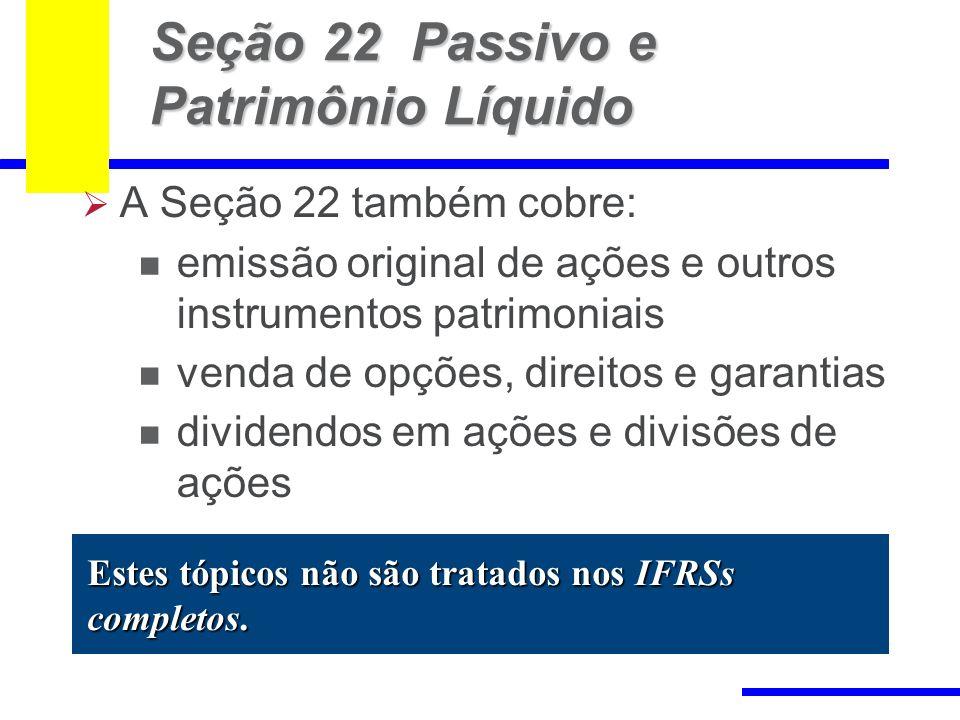 Seção 22 Passivo e Patrimônio Líquido