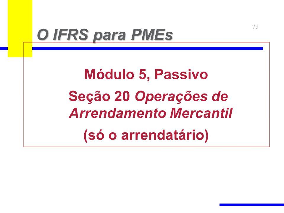 Seção 20 Operações de Arrendamento Mercantil